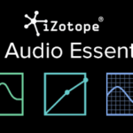 iZotope Announces Pro Audio Essentials